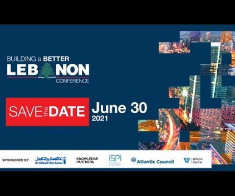 """السفير ديفيد هايل وخبراء وباحثين دوليين يتحدثون في مؤتمر """"سبل بناء لبنان أفضل"""""""